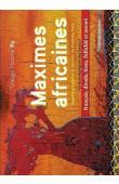 TIRAOGO Maxime Ily - Maximes africaines. Sagesse populaire et insolite du Burkina Faso, édition français - dioula - bissa - fulfuldé - mooré
