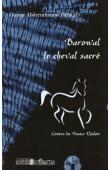 DIALLO Oumar Abderrahmane - Barowal, le cheval sacré. Contes du Fouta Djalon