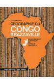 VENNETIER Pierre  - Géographie du Congo Brazzaville. Enseignement supérieur en Afrique Centrale