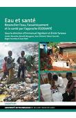 NGNIKAM Emmanuel, TANAWA Emile - Eau et santé. Réconcilier l'eau, l'assainissement et la santé par l'approche ÉCOSANTÉ
