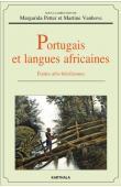 PETTER Margarida, VANHOVE Martine - Portugais et langues africaines. Etudes afro-brésiliennes