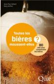 HEBERT Jean-Paul, GRIFFON Daniel - Toutes les bières moussent-elles ? 80 clés pour comprendre les bières