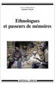 CIARCIA Gaetano (sous la direction de) - Ethnologues et passeurs de mémoires