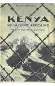 BENUZZI Felice - Kenya ou la fugue africaine