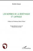 GUEYE Ibrahim - Les normes de la bioéthique et l'Afrique