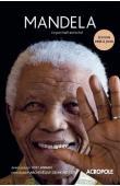 NICOL Mike (texte), COWARD Rosalind, COUZENS Tim et FRENSE Amina (interviews), MAHARAJ Mac et KATHRADA Ahmed (consultants) - Mandela: Le portrait autorisé. Edition revue et augmentée