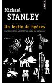 STANLEY Michael - Un festin de hyènes. Une enquète de l'inspecteur Kubu au Botswana
