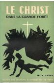 FAURE Félix - Le Christ dans la grande forêt