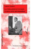 SENGHOR Lamine - La violation d'un pays et autres écrits anticolonialistes