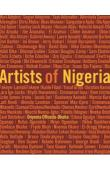 OKWUNODU OGBECHIE Sylvester (sous la direction de), OFFOEDU-OKEKE Onyema (textes de) - Artists of Nigeria