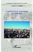 Ouest Saharien 08 - La résistance sahraouie à Gdaïm Izig