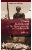 IBOMBO Armand Brice - L'œuvre missionnaire de mgr. Prosper Augouard au Congo-Brazzaville, 1881-1921