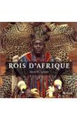 LAINE Daniel - Rois d'Afrique