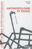 Journal des Anthropologues n° 132-133 - Anthropologie et eau(x)