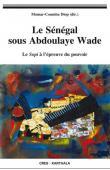 DIOP Momar Coumba (sous la direction de) - Le Sénégal sous Abdoulaye Wade. Le Sopi à l'épreuve du pouvoir