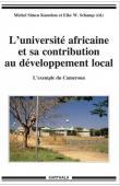 SIMEU KAMDEM Michel, SCHAMP EIKE W. (éditeurs) - L'université africaine et sa contribution au développement. L'exemple du Cameroun