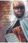 MASQUELIER Adeline - Women and Islamic Revival in a West African Town
