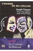 CIMPAYE Joseph,  GASANA NDOBA (édition établie et commentée par) -L'homme de ma colline