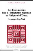 CABRAL Iva, FURTADO Claudio (sous la direction de) - Les Etats-nations face à l'intégration régionale en Afrique de l'Ouest. Le cas du Cap-Vert