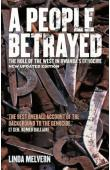 MELVERN Linda - A People Betrayed: The role of the West in Rwanda's Genocide. 2nd Revised edition