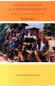 DAMOME Etienne - Radios et religions en Afrique subsaharienne. Dynamisme, concurrence, action sociale