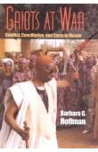 Griots at War: Conflict, Conciliation, and Caste in Mande