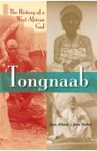 ALLMAN Jean, PARKER John - Tongnaab: The History of a West African God