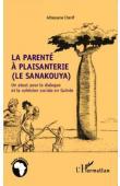 CHERIF Alhassane - La parenté à plaisanterie (le sanakouya). Un atout pour le dialogue et la cohésion sociale en Guinée