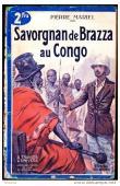 MARIEL Pierre - Savorgnan de Brazza au Congo
