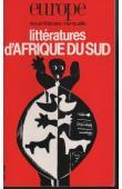 EUROPE - 708, ALVAREZ-PEREYRE Jacques (éditeur) - Littératures d'Afrique du Sud