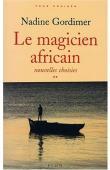Nouvelles choisies **: Le magicien africain