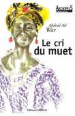 WAR Abdoul Ali - Le Cri du muet