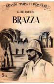 RAULIN G. de - Brazza