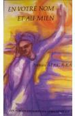 MAÏGA KA Aminata (ou MAÏGA KA Rokhaya Aminata) -  En votre nom et au mien