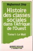 DIOP Majhemout - Histoire des classes sociales dans l'Afrique de l'Ouest. 1- le Mali