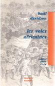 DAVIDSON Basil - Les voies africaines