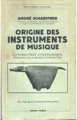 Origine des instruments de musique. Introduction ethnologique à l'histoire de la musique instrumentale