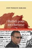 SAMLONG Jean-François - Hallali pour un chasseur