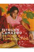 LAMAZOU Titouan - Retour à Tombouctou