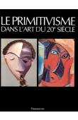 RUBIN William (éditeur) - Le primitivisme dans l'art du 20eme siècle. Les artistes modernes devant l'art tribal