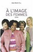 FALL Awa Marie - A l'image des femmes