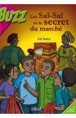 BEBEY Kidi - Les Saï-Saï et le secret du marché