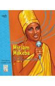 BEBEY Kidi, CALIN Isabelle - Miriam Makeba. La reine de la chanson africaine