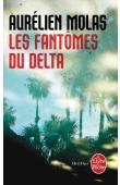 MOLAS Aurélien - Les Fantômes du Delta
