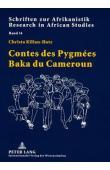 KILIAN-HATZ Christa - Contes des pygmées baka du Cameroun