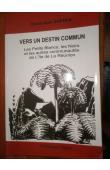 AUPIAIS Dominique - Vers un destin commun. Les Petits Blancs, les Noirs et autres communautés de l'île de La Réunion