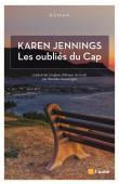 JENNINGS Karen - Les oubliés du Cap