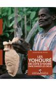 BOYER Alain-Michel - Les Yohouré de Côte d'Ivoire. Faire danser les Dieux