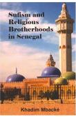 MBACKE Khadim, HUNWICK John (Edited by) - Sufism and Religious Brotherhoods in Senegal