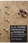 MEDEGNON Désiré - Le Fa, entre croyance et science : Pour une épistémologie des savoirs africains